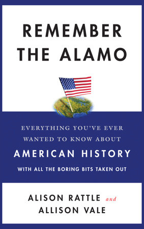 Remember the Alamo by Alison Rattle and Allison Vale