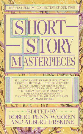 Short Story Masterpieces by Robert Penn Warren and Albert Erskine