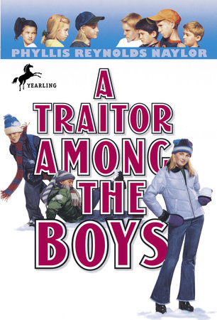 A Traitor Among the Boys by Phyllis Reynolds Naylor