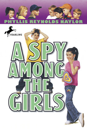 A Spy Among the Girls by Phyllis Reynolds Naylor
