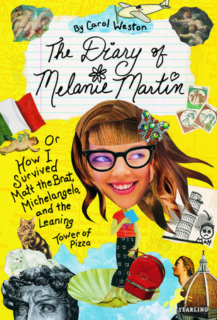 The Diary of Melanie Martin by Carol Weston