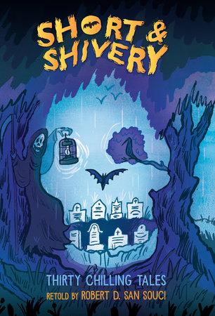 Short & Shivery by Robert D. San Souci