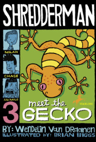 Shredderman: Meet the Gecko