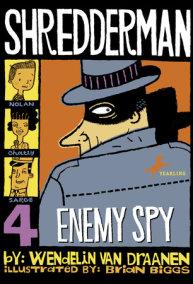 Shredderman: Enemy Spy