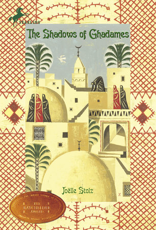 The Shadows of Ghadames by Joelle Stolz