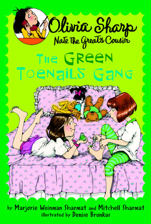 The Green Toenails Gang by Marjorie Weinman Sharmat and Mitchell Sharmat