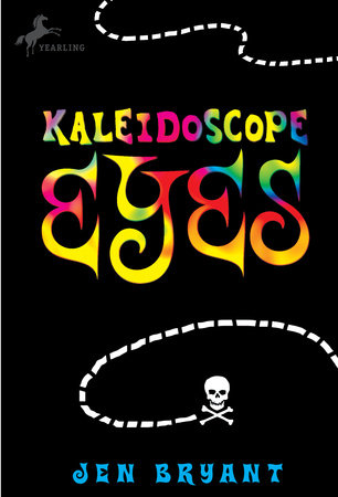 Kaleidoscope Eyes by Jen Bryant