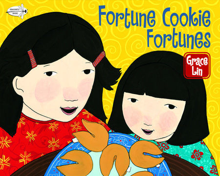 Fortune Cookie Fortunes by Grace Lin