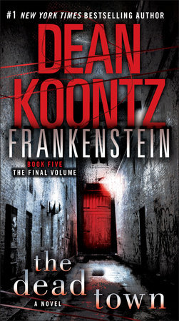 Frankenstein: The Dead Town by Dean Koontz