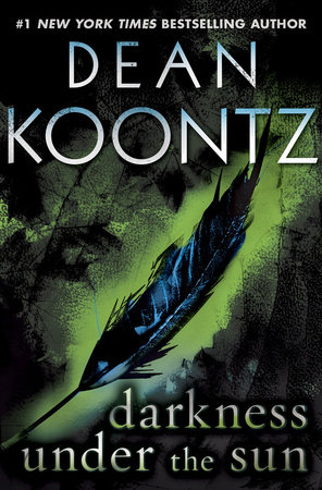 Darkness Under the Sun (Novella) by Dean Koontz