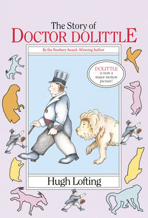 The Story of Doctor Dolittle by Hugh Lofting