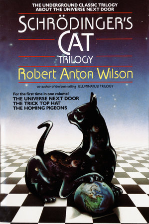 Schrodinger's Cat Trilogy by Robert A. Wilson