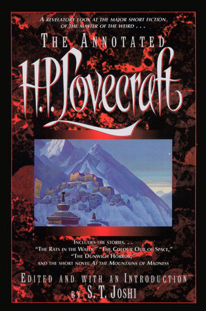 The Annotated H.P. Lovecraft by H.P. Lovecraft