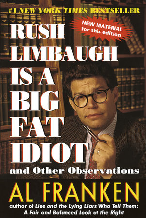 Rush Limbaugh is a Big Fat Idiot