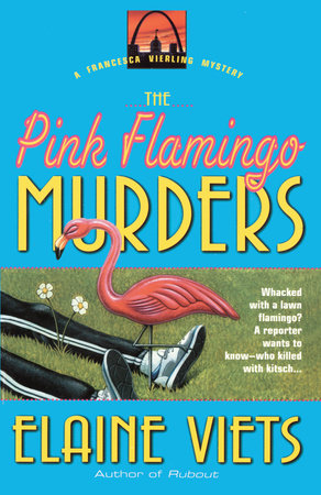 The Pink Flamingo Murders by Elaine Viets