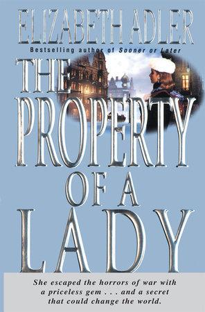 The Property of a Lady by Elizabeth Adler