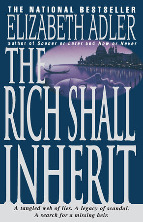 The Rich Shall Inherit by Elizabeth Adler