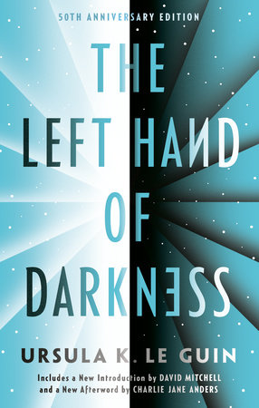 Left Hand Darkness by Ursula K. Le Guin