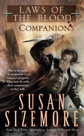 Laws of the Blood 3: Companions by Susan Sizemore