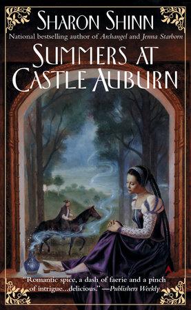 Summers at Castle Auburn by Sharon Shinn