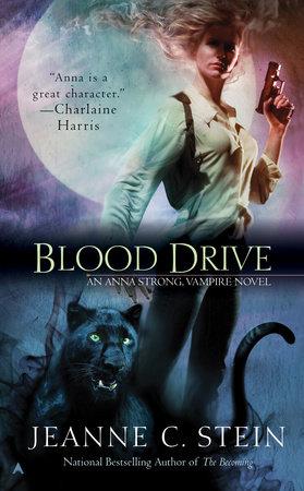 Blood Drive by Jeanne C. Stein