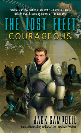 The Lost Fleet: Courageous by Jack Campbell