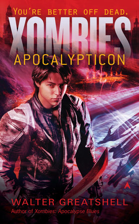 Xombies: Apocalypticon by Walter Greatshell
