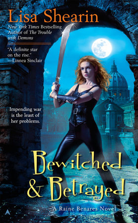 Bewitched & Betrayed by Lisa Shearin