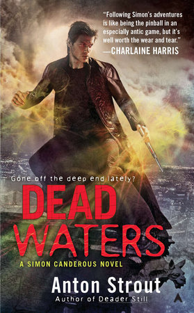 Dead Waters by Anton Strout