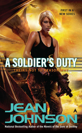 A Soldier's Duty by Jean Johnson