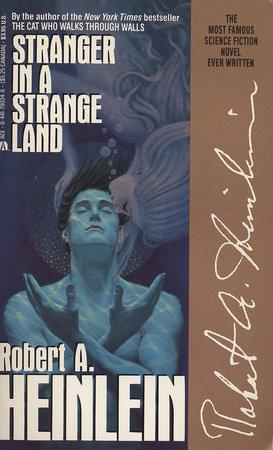 Stranger/strange Land by Robert A. Heinlein