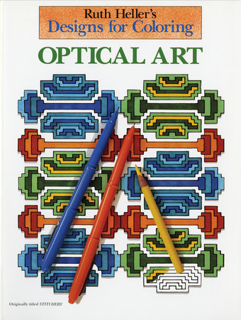 Designs for Coloring: Optical Art by Ruth Heller