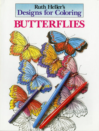 Designs for Coloring: Butterflies by Ruth Heller