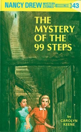 Nancy Drew 43: The Mystery of the 99 Steps by Carolyn Keene