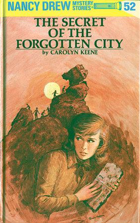 Nancy Drew 52: The Secret of the Forgotten City