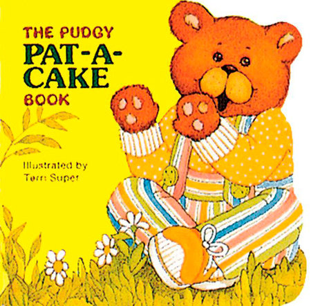 The Pudgy Pat-a-cake Book by Grosset & Dunlap