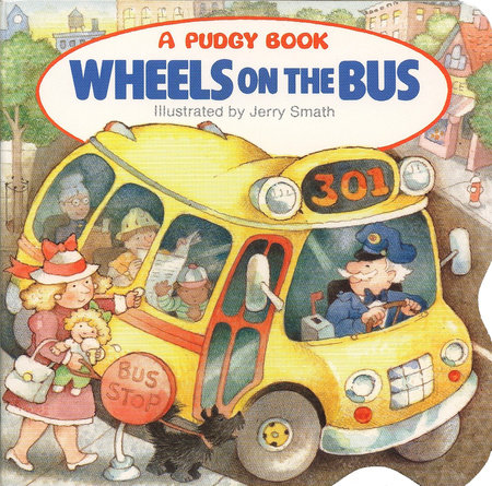 Wheels on the Bus by Grosset & Dunlap