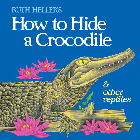 How Hide A Crocodile