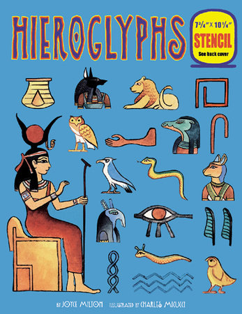 Hieroglyphs by Joyce Milton
