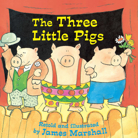 Three Little Pigs by James Marshall