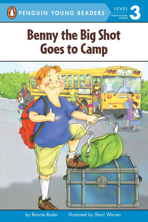 Benny the Big Shot Goes to Camp by Bonnie Bader