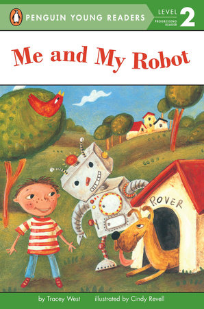Me and My Robot by Tracey West