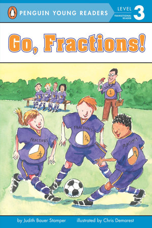 Go, Fractions! by Judith Stamper