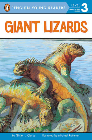 Giant Lizards by Ginjer L. Clarke