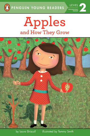 All Aboard Science Reader Station Stop 1 Apples by Laura Driscoll