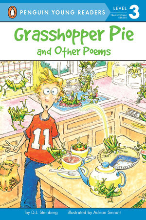 Grasshopper Pie and Other Poems by D.J. Steinberg