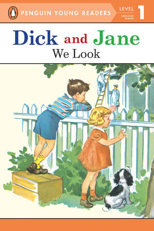 Read with Dick and Jane: We Look