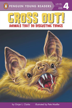 Gross Out! by Ginjer L. Clarke