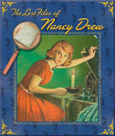 The Lost Files of Nancy Drew by Carolyn Keene