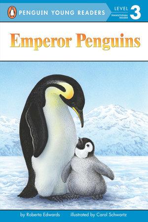 Emperor Penguins by Roberta Edwards